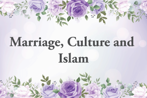 Marriage,-Culture-and-Islam